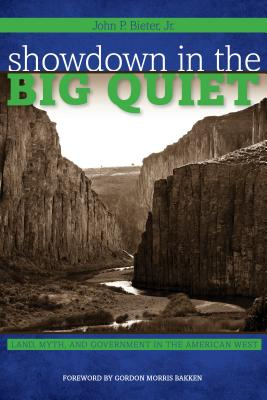 Showdown in the Big Quiet By Bieter, John P., Jr./ Bakken, Gordon Morris (FRW)